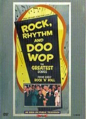 Rock, Rhythm and Doo Wop