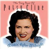 Very Best of Patsy Cline - Walkin' After Midnight