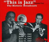 This Is Jazz, Volume 5: The Historic Broadcasts
