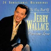 Very Best of Jerry Wallace - Primrose Lane