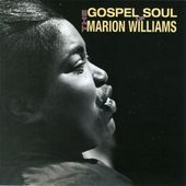 Gospel Soul of Marion Williams