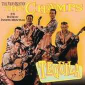 Very Best of The Champs - Tequila