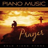 Piano Music For Prayer
