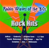 Radio Waves of The '80s - Rock Hits