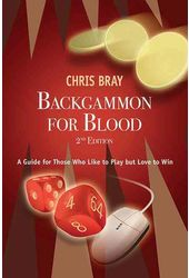 Backgammon: Backgammon for Blood: A Guide for