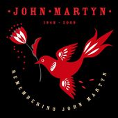Remembering John Martyn (2-CD)