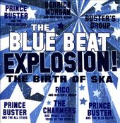 The Blue Beat Explosion! - The Birth of Ska