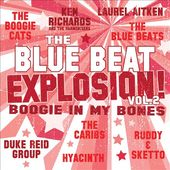 The Blue Beat Explosion, Volume 2: Boogie In My