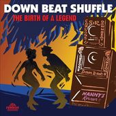 Downbeat Shuffle: The Birth of a Legend (3-CD)