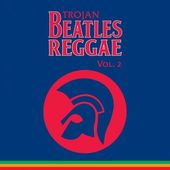 Beatles Reggae Volume 2 (180GV)