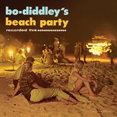 Bo Diddley's Beach Party: Recorded Live