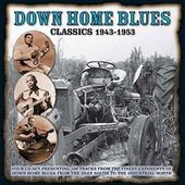 Down Home Blues Classics 1943-1953 (4-CD)