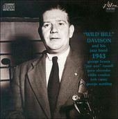 Wild Bill Davison and His Jazz Band, 1943