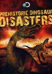 Discovery Channel - Prehistoric Dinosaur Disasters