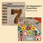 The Magnificent 7 / Rough Road