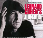 Leonard Cohen's Jukebox: Songs that Inspired the