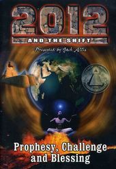 2012 and the Shift Prophecy, Challenge and