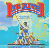 Big River: The Adventures Of Huckleberry Finn