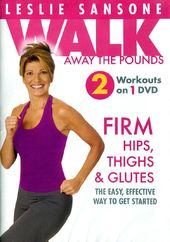 Leslie Sansone - Walk Away the Pounds: Firm Hips,