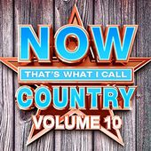 NOW That's What I Call Country, Volume 10