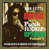 Don Letts: Dread Meets Punk Rockers Downtown,