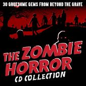 The Zombie Horror CD Collection