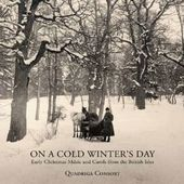 On A Cold Winter's Day: Early Christmas Music & Ca