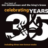 Celebrating 35 Years: Best of Tim Zimmerman & The