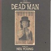 Dead Man (Music from the Motion Picture)