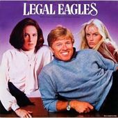 Legal Eagles: Music From The Motion Picture