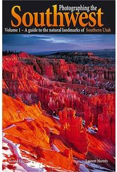 Photographing the Southwest: A guide to the