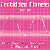 Forbidden Planets, Volume 2: More Music from the