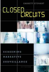 Closed Circuits: Screening Narrative Surveillance