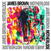 Motherlode [Bonus Tracks]