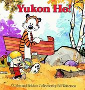 Yukon Ho: A Calvin and Hobbes Collection