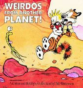 Weirdos from Another Planet: A Calvin and Hobbes
