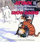 Attack of the Deranged Mutant Killer Monster Snow