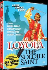 Loyola the Soldier Saint