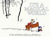 It's a Magical World: A Calvin and Hobbes