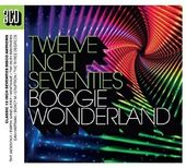 Twelve Inch Seventies: Boogie Wonderland (3-CD)