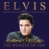 Wonder of You: Elvis Presley with the Royal