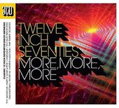 Twelve Inch Seventies: More, More, More (3-CD)