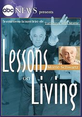 ABC News Presents: Morrie Schwartz - Lessons on