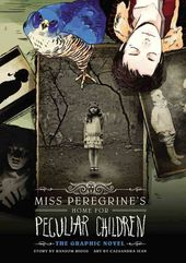 Miss Peregrine's Home for Peculiar Children: The