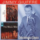 Jimmy Giuffre 3 / The Music Man (Original Jazz