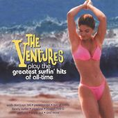 The Ventures Play the Greatest Surfin' Hits of