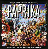 Paprika [Music from the Motion Picture]