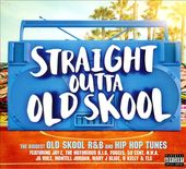Straight Outta Old Skool (2-CD)