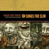 Songs For Slim: Rockin' Here Tonight (2-CD)