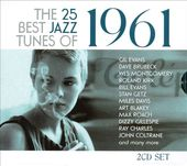 The 25 Best Jazz Tunes of 1961 (2-CD)